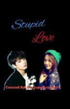 Stupid Love [krystal-f(x) and Jungkook-bts fanfic] by Xxx_23_