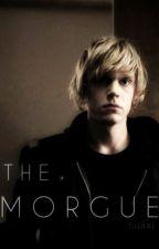 The Morgue ✔ by tujaaj