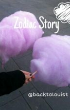 Zodiac Story by backtolouis
