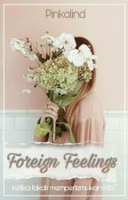 Foreign Feelings by Pinkalind