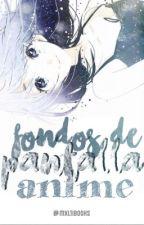 [ Fondos de Pantalla Anime ]  by mxltibooks