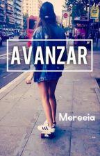 Avanzar by Mereeia