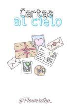 Letras al cielo by Flowerstop_