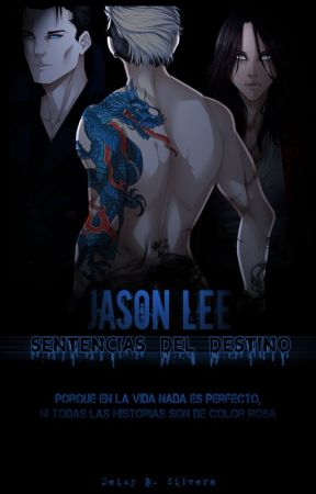 Jason Lee: Sentencias del Destino by BetyChan