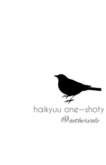One-shoty (Haikyuu!)