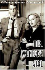 Mr. WANTED's Girl by CinnamonConrad