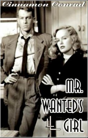 Mr. WANTED's Girl by thedahlia