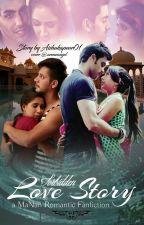 Manan - Forbidden Love Story by Aishakapoor01