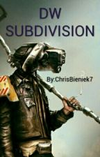 DW SUBDIVISION by ChrisBieniek7