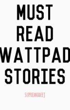 Best Wattpad Stories by supremodeej