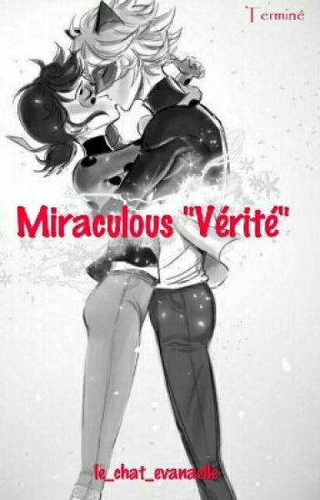 """Miraculous """"Vérité"""""""