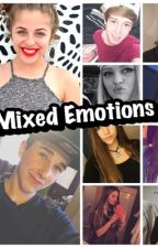 Mixed Emotions (fanfiction) by EllieAdams3