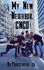 My New Neighbor. (CNCO) by Piercetheliizy_cx