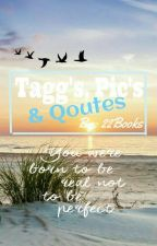 TAGGs +Pics +Quotes : D[Beendet] by 22books