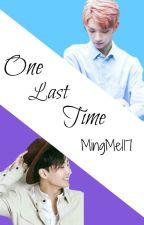 One Last Time ❤ JiHan by MingMel17