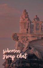Sidemen Group Chat by -ohmyzerkaa