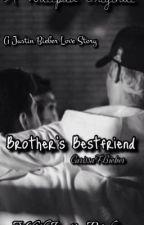 Brother's Bestfriend by CarissaFBieber