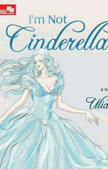 Im Not Cinderella