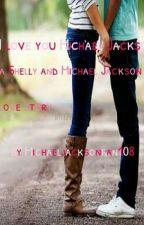 I Love You Michael Jackson by michaeljacksonfan108