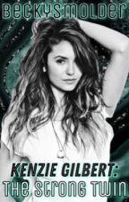 Kenzie Gilbert: The Strong Twin by BeckySmolder
