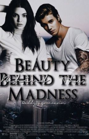 Beauty behind the madness  by hannxhmaryj