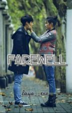 Farewell (EXO Lay Fanfiction) Sequel  by layaexo
