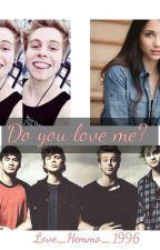 Do you love me? (5SoS) *DOKONČENÉ* by Love_Hemmo_1996