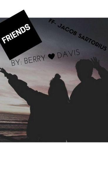 FRIENDS (FF Jacob Sartorius)