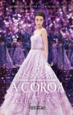 Capítulo Extra de A Coroa - Kiera Cass by Mari_Valdez04