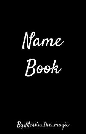 Helpful Name Book by Merlin_the_magic