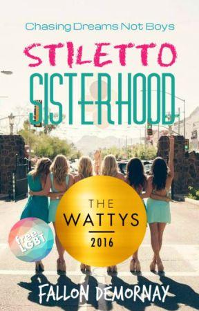 STILETTO SISTERHOOD #Wattys2016 WINNER - HQ Love by StilettoSisterhood