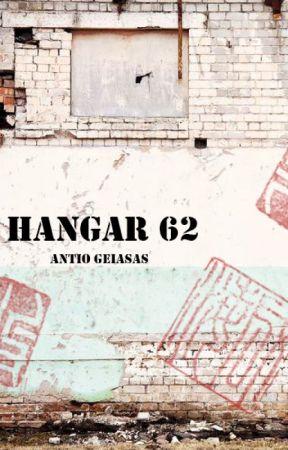 Hangar 62 by AntioGeiasas