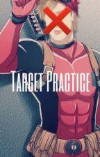 Target Practice • DeadpoolxReader by Spideypool-Master