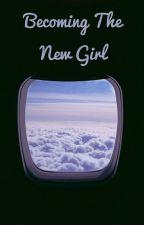 Becoming the New Girl by idksidemen