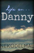 Life as... Danny © [Yaoi/chicoxchico/gay/BL] by Nekodelmal