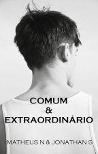Comum & Extraordinário by matheusn1992