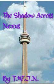 The Shadow Across Nexus by Project_TWIN837