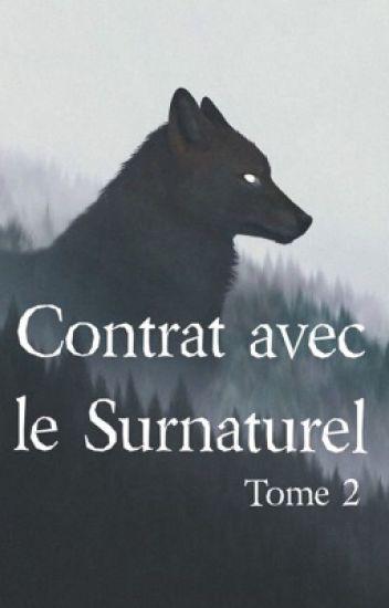 Contrat avec le surnaturel - TOME 2