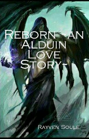 Reborn ~an Alduin Love Story~