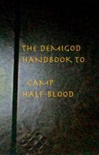 The Demigod Handbook of Camp Half-Blood by Alyyang123