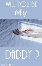 Will You Be My Daddy? by Minaa_07