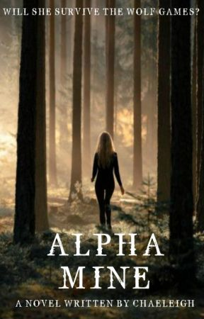 Alpha Mine (On hold) by Chaeleigh