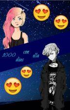 1000 días con ella... by XdiegoalexisX