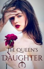 The Queen's Daughter by Peppermint_princess