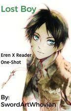 Lost Boy; Eren x Reader AU by SwordArtWhovian