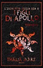 I Figli di Apollo - L'Esercito degli Dei #2 by thaliamarszj