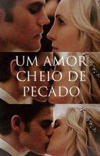Um Amor Cheio De Pecado by MaynaraaCavalcante