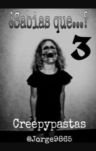 Sabias que creepypastas 3