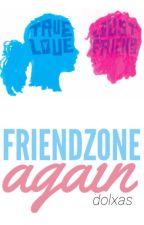 Friendzone,again.  by dolxas