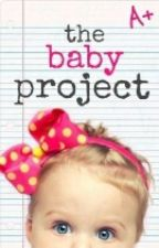 The Baby Project by Savage_reading